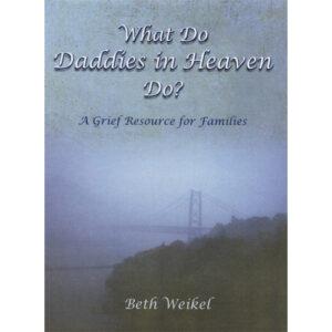 what do daddies in heaven do